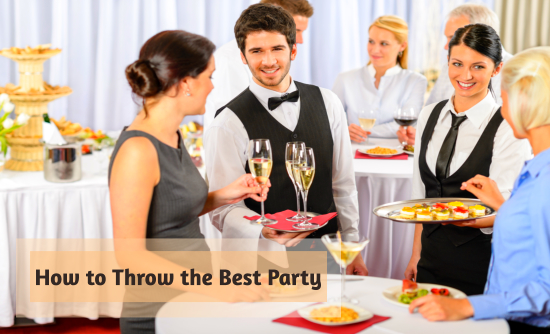 How to Throw the Best Party
